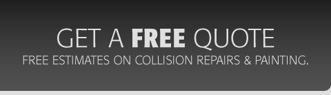 Get a free quote - free estimates on collision repairs and painting